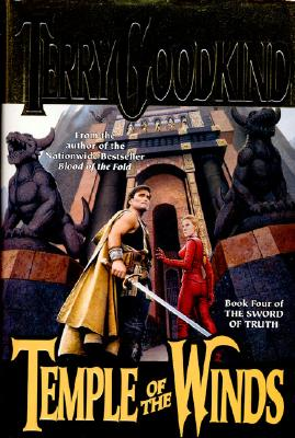 Temple of the Winds (Sword of Truth, Book 4), TERRY GOODKIND