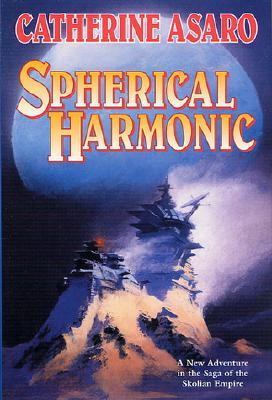 Image for Spherical Harmonic (Saga of the Skolian Empire, Book 7)