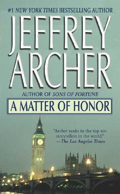 A Matter of Honor, Jeffrey Archer