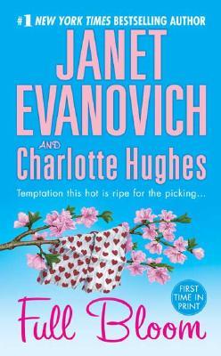Full Bloom (Janet Evanovich's Full Series), JANET EVANOVICH, CHARLOTTE HUGHES