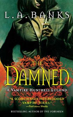 "The Damned (A Vampire Huntress Legend), ""Banks, L. A."""