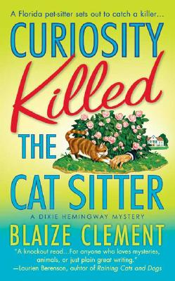 Image for Curiosity Killed the Cat Sitter (Dixie Hemingway Mysteries, No. 1)