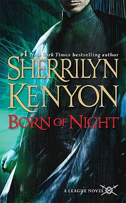 Born of Night (A League Novel), SHERRILYN KENYON