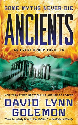 Ancients: An Event Group Thriller (Event Group Thrillers), DAVID GOLEMON