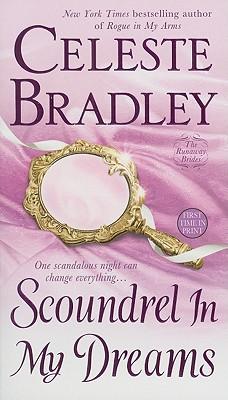 Scoundrel In My Dreams: The Runaway Brides, Celeste Bradley