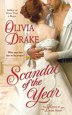 Scandal of the Year (Heiress in London), Olivia Drake