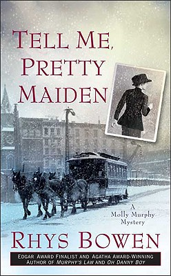 Image for Tell Me, Pretty Maiden (Molly Murphy Mysteries)