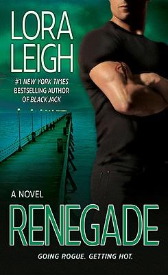 Renegade, Leigh, Lora