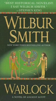 Warlock: A Novel of Ancient Egypt, Wilbur Smith