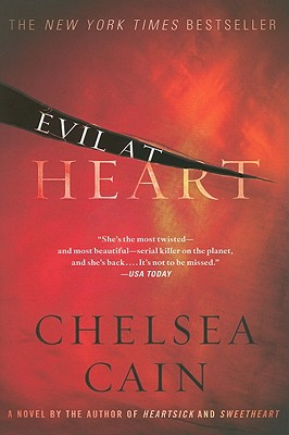 Evil at Heart (Archie Sheridan & Gretchen Lowell), Chelsea Cain