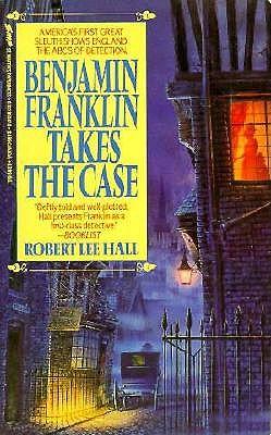 Image for BENJAMIN FRANKLIN TAKES THE CASE
