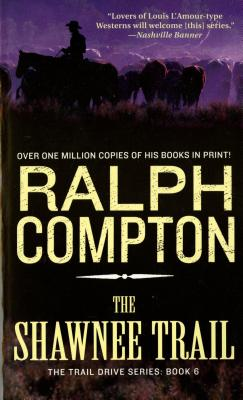 The Shawnee Trail (Trail Drive), Compton, Ralph