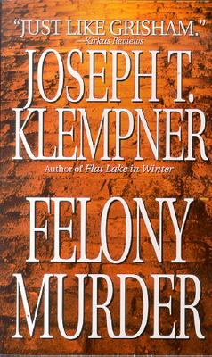 Image for Felony Murder:  An Open-and-Shut Case of Murder Leaves the Door Open for Conspiracy