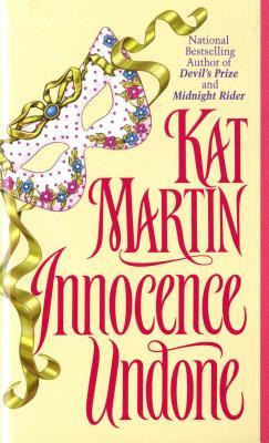 Innocence Undone, Kat Martin