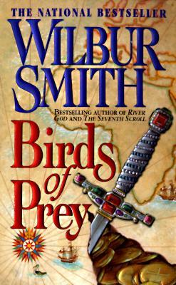 Birds of Prey (A Courtney Family Adventure), WILBUR SMITH