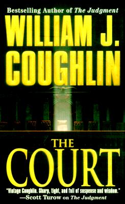 Image for The Court (A Charley Sloan Courtroom Thriller)