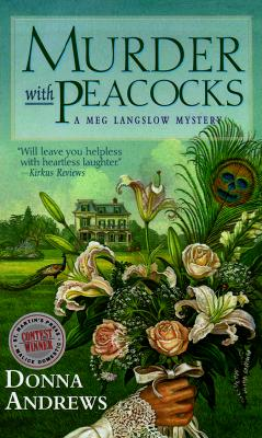 MURDER, WITH PEACOCKS (MEG LANGSLOW, NO 1), ANDREWS, DONNA
