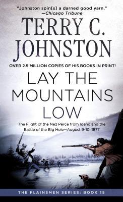 """Lay the Mountains Low (Plainsmen), """"Johnston, Terry C."""""""