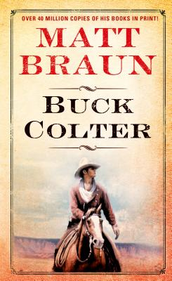 Buck Colter, MATT BRAUN