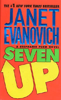 Seven Up (A Stephanie Plum Novel), Janet Evanovich