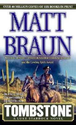 Tombstone (A Luke Starbuck Novel), MATT BRAUN