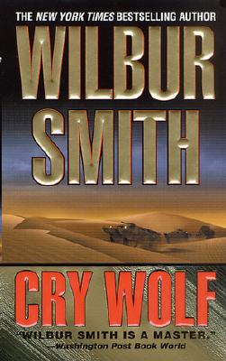 Cry Wolf, WILBUR SMITH
