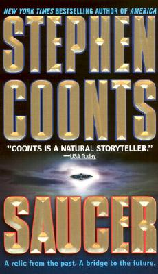 Saucer, Stephen Coonts