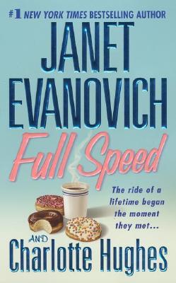Full Speed (Janet Evanovich's Full Series), JANET EVANOVICH, CHARLOTTE HUGHES