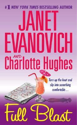 Full Blast (Janet Evanovich's Full Series), JANET EVANOVICH, CHARLOTTE HUGHES
