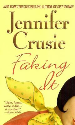 Faking It, JENNIFER CRUSIE