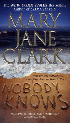 Nobody Knows, MARY JANE CLARK