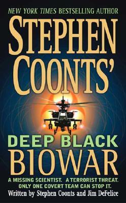 Stephen Coonts' Deep Black Biowar, Stephen Coonts, Jim DeFelice