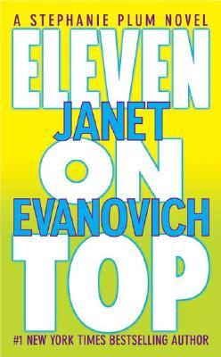 Eleven on Top (A Stephanie Plum Novel), JANET EVANOVICH