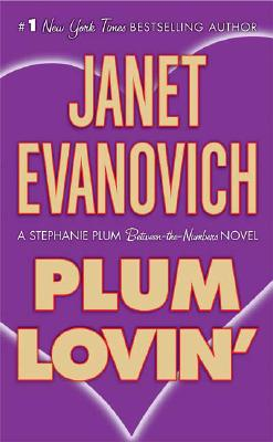 Plum Lovin' (A Between-the-Numbers Novel), Janet Evanovich