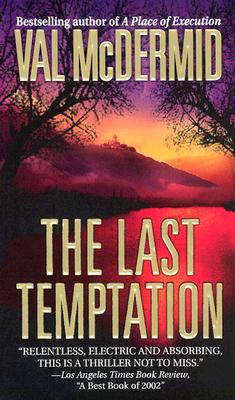 The Last Temptation (A Dr. Tony Hill & Carol Jordan Mystery), VAL MCDERMID