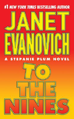 To the Nines (A Stephanie Plum Novel), JANET EVANOVICH
