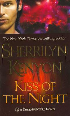 Kiss of the Night (Dark-Hunter, Book 5), Sherrilyn Kenyon
