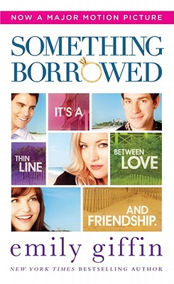 Something Borrowed, Giffin, Emily
