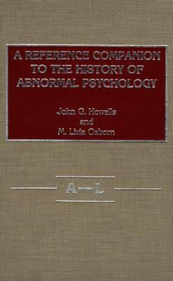 Image for A Reference Companion to the History of Abnormal Psychology [2 volumes]