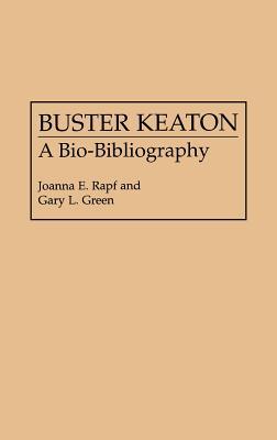 Image for Buster Keaton: A Bio-Bibliography (Popular Culture Bio-Bibliographies)