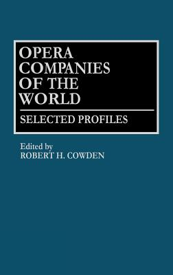 Image for Opera Companies of the World: Selected Profiles