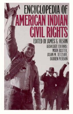 Encyclopedia of American Indian Civil Rights (Greenwood Professional Guides in)