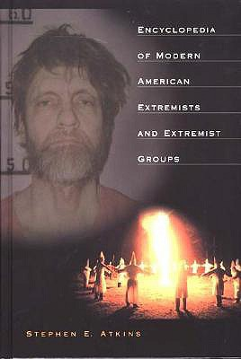 Image for Encyclopedia of Modern American Extremists and Extremist Groups: