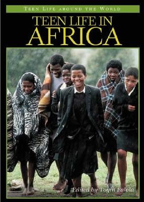 Teen Life in Africa (Teen Life around the World)