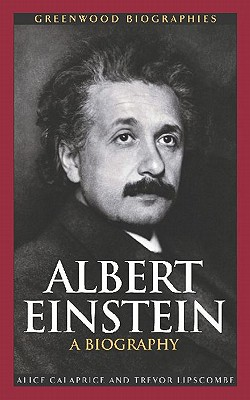Image for Albert Einstein: A Biography (Greenwood Biographies)