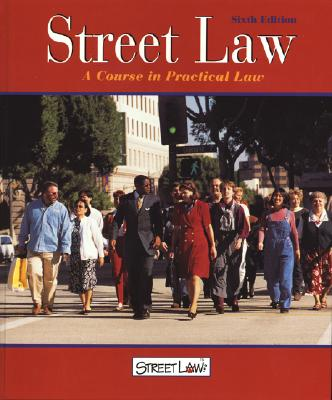 Image for Street Law: A Course in Practical Law, (6th ed.,Student Edition)
