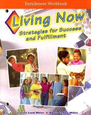 Image for Living Now Enrichment Workbook: Strategies for Success and Fulfillment