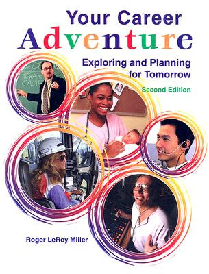 Image for Your Career Adventure: Exploring and Planning for Tomorrow, Student Text (NTC: YOUR CAREER ADVENTURE)