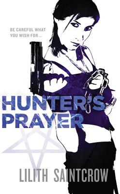 Hunter's Prayer, Saintcrow, Lilith
