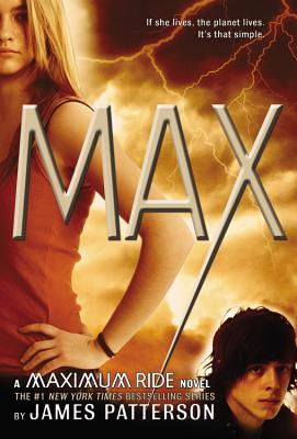 Max  (Maximum Ride), James Patterson